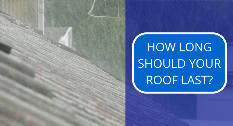HOW LOG SHOULD YOUR ROOF LAST-