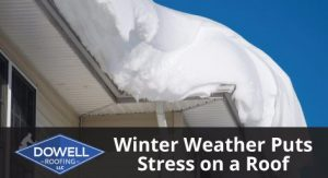 Winter Weather Puts Stress on a Roof