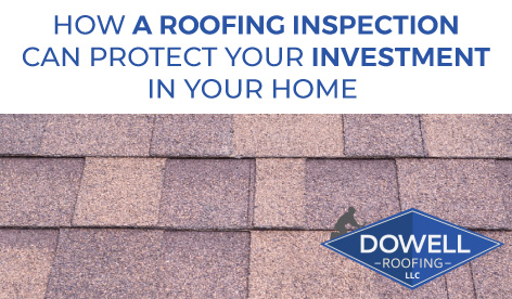 blog image: roof shingles; blog title: How a Roofing Inspection can Protect Your Investment in Your Home
